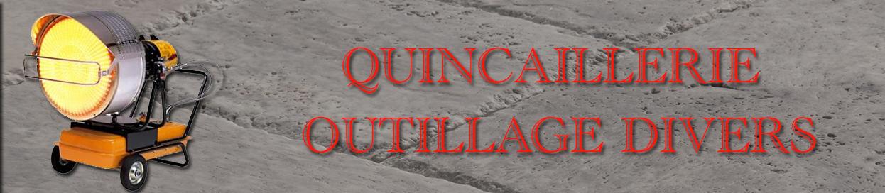 Quincaillerie Outillage Divers